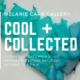 Opening Reception - Cool & Collected at Melanie Carr Gallery