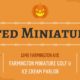 Haunted Miniature Golf