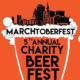 MARCHtoberfest Charity Beer Fest