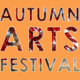 Autumn Arts Festival