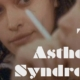 Asthenic Syndrome